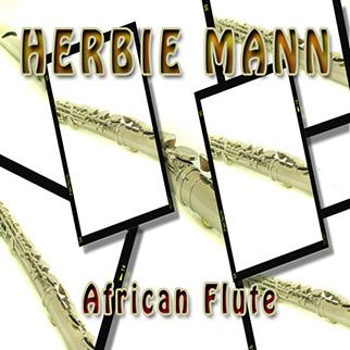 Herbie Mann – African Flute