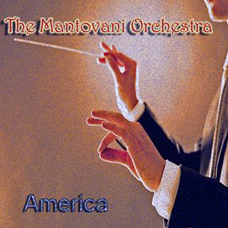 Mantovani Orchestra – Mantovani Orchestra: America