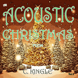 C. Kingle – An Acoustic Christmas from C. Kingle, Vol. 2