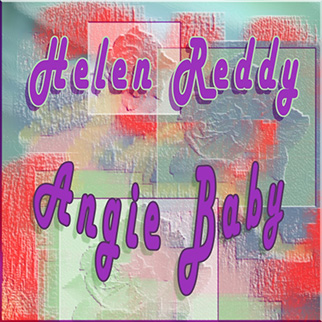 Helen Reddy – Angie Baby