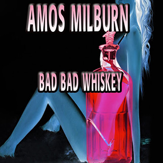 Amos Milburn – Bad Bad Whiskey