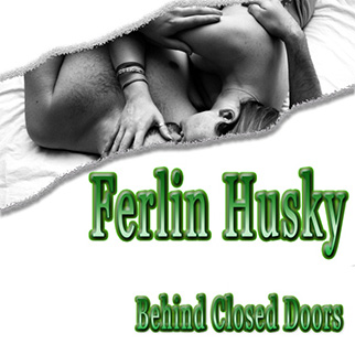 Ferlin Husky – Behind Closed Doors