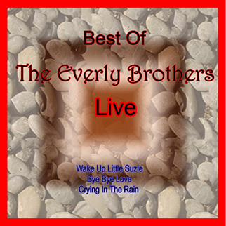 The Everly Brothers – Best of the Everly Brothers Live