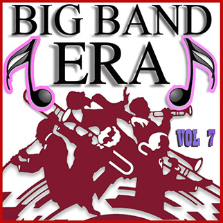 Various Artists – Big Band Era Vol. 7
