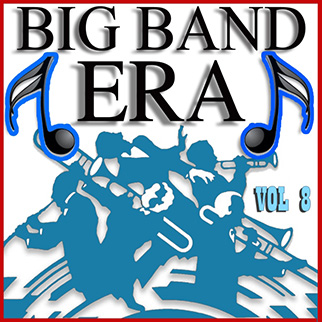 Various Artists – Big Band Era Vol 8