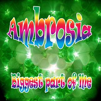Ambrosia – Biggest Part of Me