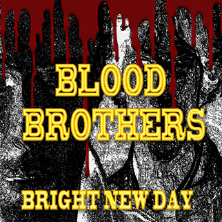 The Showcast – Blood Brothers (Bright New Day)