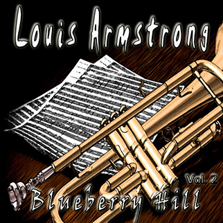 Louis Armstrong – Blueberry Hill, Vol. 2