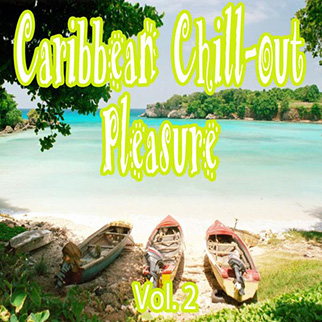 Various Artists – Caribbean Chill-Out Pleasure, Vol. 2