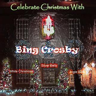 Bing Crosby – Celebrate Christmas With Bing Crosby