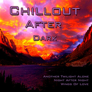 Various Artists – Chillout After Dark