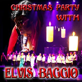 Elvis Baggio – Christmas Party with Elvis Baggio