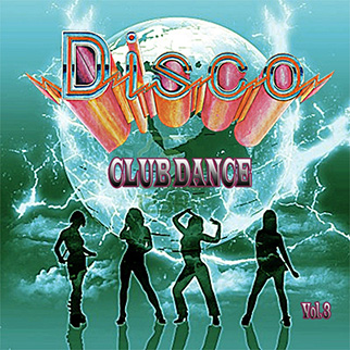 Various Artists – Disco Club Dance, Vol. 3