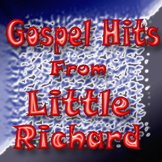 Little Richard – Gospel Hits from Little Richard