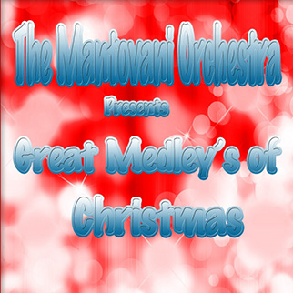 The Mantovani Orchestra Presents Great Medley's of Christmas Mantovani Orchestra