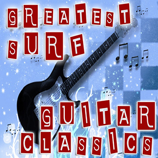 The Originals – Greatest Surf Guitar Classics