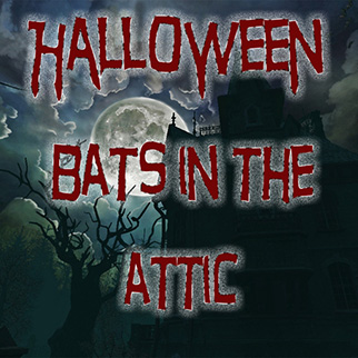 FC-7 – Halloween Bats in the Attic