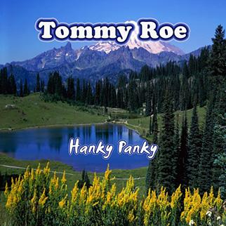 Tommy Roe – Hanky Panky
