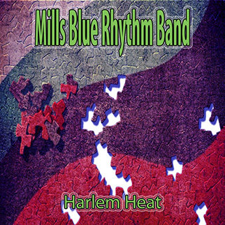 Heat Mills Blue Rhythm Band – Harlem