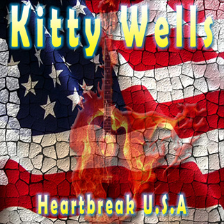 Kitty Wells – Heartbreak U.S.A.