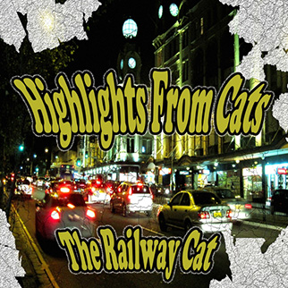 The Showcast – Highlights from Cats (The Railway Cat)