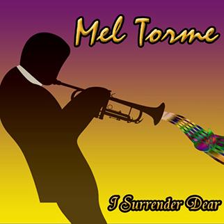 Mel Tormé – I Surrender Dear