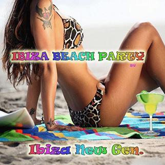 Ibiza New Gen. – Ibiza Beach Party