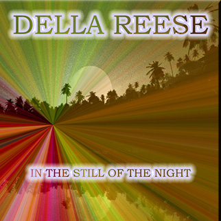 Della Reese – In the Still of the Night