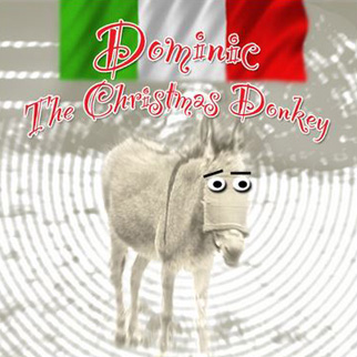 Joey O. – Dominic The Italian Christmas Donkey