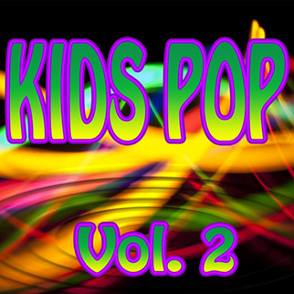Chocolate Ice Cream – Kids Pop, Vol. 2