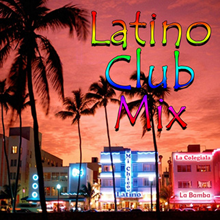 Various Artists – Latino Club Mix