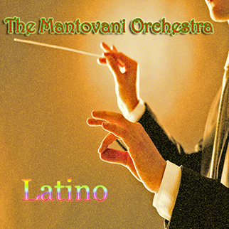 Mantovani Orchestra – Mantovani Orchestra: Latino