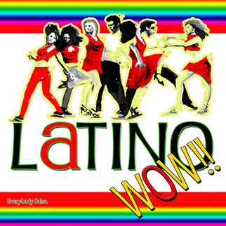 Latino All Stars – Latino Wow!! Everybody Salsa