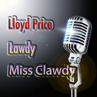 Lloyd Price – Lawdy Miss Clawdy