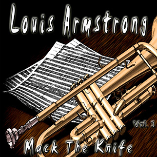 Louis Armstrong – Mack the Knife, Vol. 1