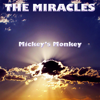 The Miracles Mickey's Monkey