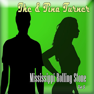 Tina Turner – Mississippi Rolling Stone, Vol. 5