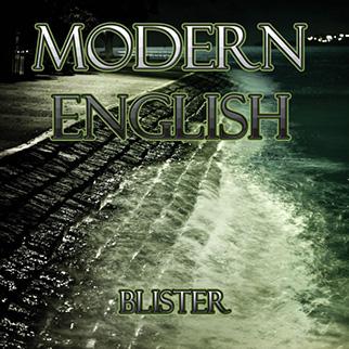 Modern English – Blister