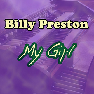 Billy Preston – My Girl