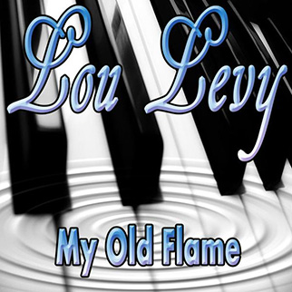 Lou Levy – My Old Flame