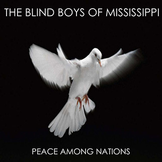 The Blind Boys of Mississippi – Peace Among Nations