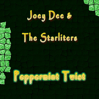 Joey Dee and The Starliters – Peppermint Twist