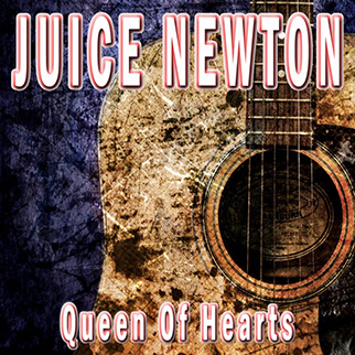 Juice Newton – Queen of Hearts