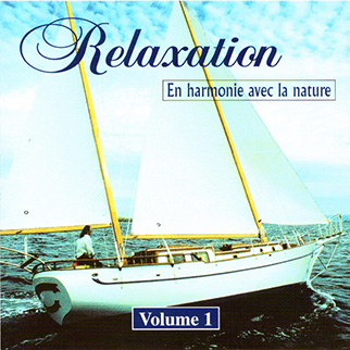 Various Artists – Relaxation En Harmonie Avec La Nature Vol 1