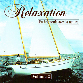Various Artists – Relaxation En Harmonie Avec La Nature Vol 2