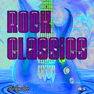 Ricky Bee – Rock Classics, Vol. 4
