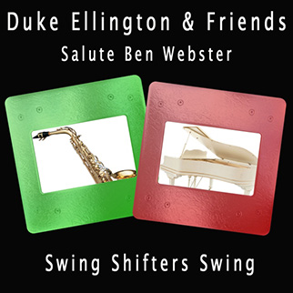 Duke Ellington & Friends – Swing Shifters Swing