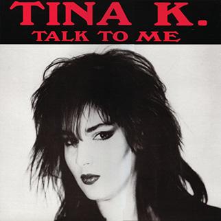 Tina K – Talk To Me