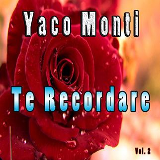 Yaco Monti- Te Recordare, Vol. 2