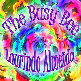 Laurindo Almeida – The Busy Bee